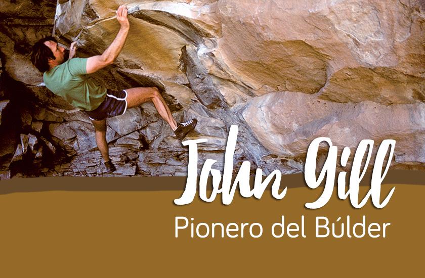 John Gill | El pionero del búlder